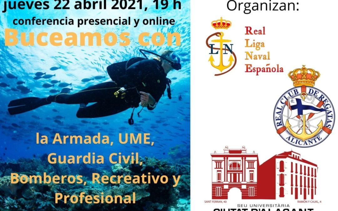 """El Real Club de Regatas de Alicante colabora en la difusión y organización de la Conferencia """"Buceamos con: la Armada, UME, Guardia Civil, Bomberos, Recreativo y Profesional"""""""